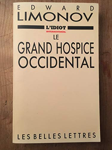 Le grand hospice occidental (2251450041) by Edward Limonov