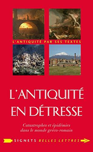 9782251451558: L'Antiquité en détresse : Catastrophes et épidémies dans le monde gréco-romain: Catastrophes & épidémies dans le monde gréco-romain: 34