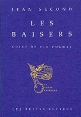 9782251460093: Les Baisers: Suivi de six po�mes.