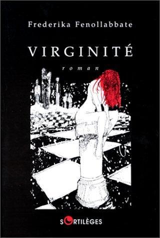 9782251491127: Virginité: Roman (Sortilèges) (French Edition)