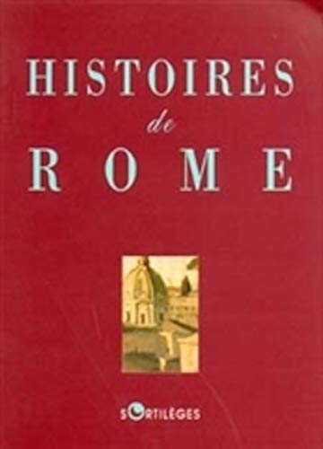 9782251491219: Histoires de Rome