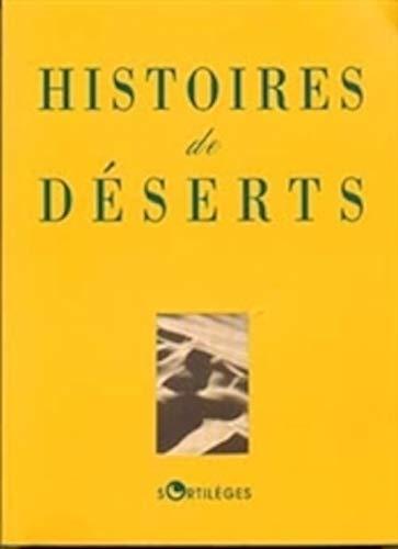 9782251491257: HISTOIRES DE DESERTS