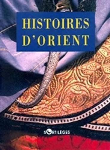 9782251491639: Histoires d'Orient
