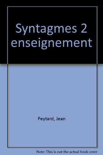 Syntagmes (v. 1-4: Annales litteraires de l'Universite: Peytard, Jean