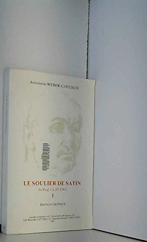 9782251603346: Le soulier de satin (�dition critique)