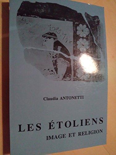 9782251604053: Les Etoliens : image et religion