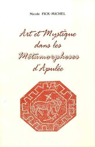 9782251604510: Art et mystique dans les Métamorphoses d'Apulée