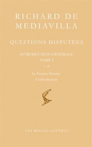 9782251610030: Richard De Mediavilla: Questions Disputees: Questions 1-8 Le Premier Principe-L'individuation: 3