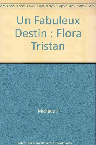 9782251630632: Un fabuleux destin : flora tristan
