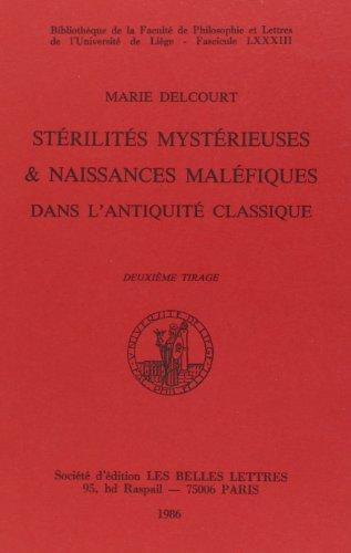 9782251660837: Sterilites Mysterieuses et Naissances Malefiques Dans l'Antiquite Classique