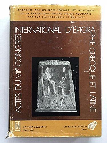 9782251691053: ACTES DU VII EME CONGRES INTERNATIONAL D 'EPIGRAPHIE GRECQUE ET LATINE