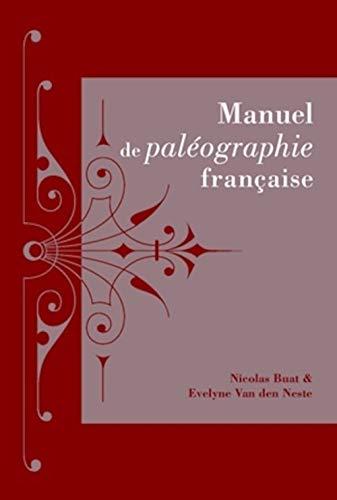 9782251693026: Manuel de Paleographie Francaise (Sources) (French Edition)