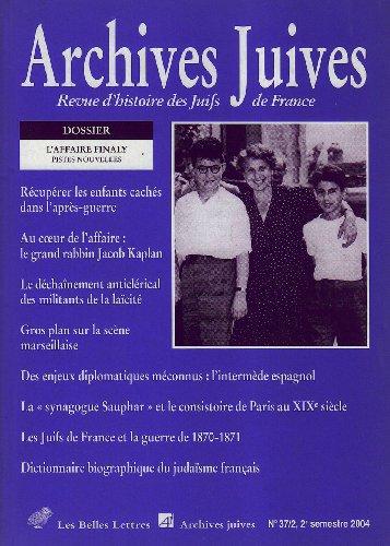 9782251694184: Archives Juives N37/2: L'Affaire Finaly. Pistes Nouvelles (French Edition)