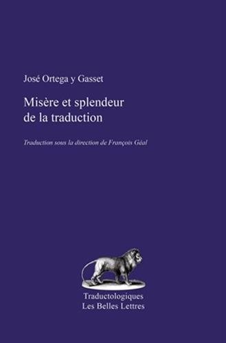 9782251700014: Misere Et Splendeur de La Traduction (Traductologiques) (French Edition)