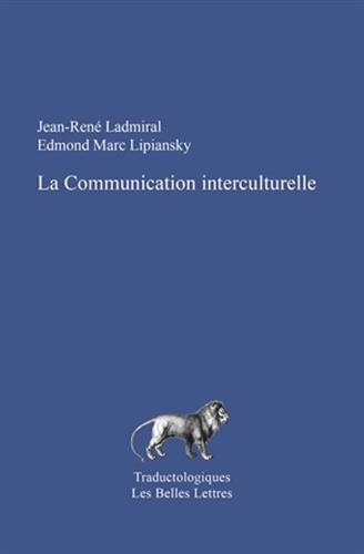 COMMUNICATION INTERCULTURELLE -LA-: LADMIRAL / LIPIANSKY