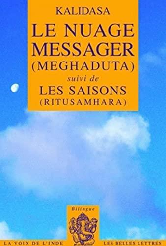 Le Nuage messager (Meghaduta): Suivi de Les: Kalidasa