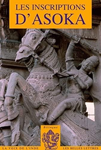 Les Inscriptions d'Asoka: Asoka