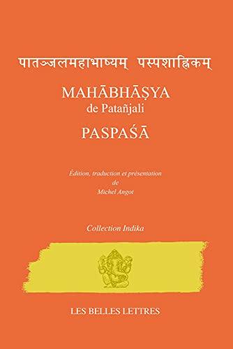 9782251720531: Mahabhasya de Patanjali. Paspasa (Indika) (French Edition)