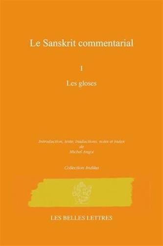Les commentaires sanskrits (Collection Indika) (French Edition): Michel Angot
