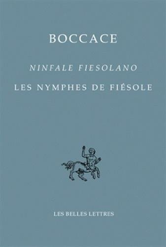 9782251730370: Boccace: Ninfale Fiesolano / Les Nymphes de Fiesole (Bibliotheque Italienne) (French Edition)