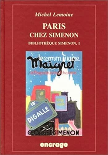 9782251741062: Paris Chez Simenon: Bibliotheque Simenon / I.: Bibliothèque Simenon / I.: 37