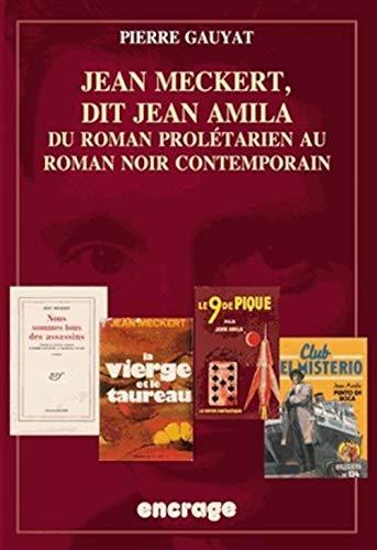 Jean Meckert, dit Jean Amila: Gauyat, Pierre