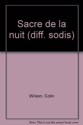 Le sacre de la nuit (2251771395) by Wilson, Colin