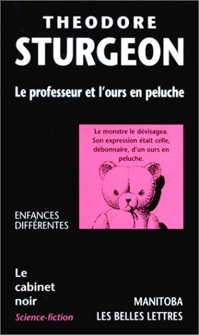 9782251771458: Le Professeur et l'Ours en peluche