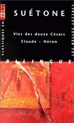 9782251799049: Suetone, Vies des Douze Cesars - Claude - Neron (Classiques en Poche) (French and Latin Edition)