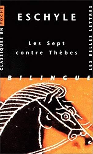 Les Sept contre Thèbes.: Eschyle.