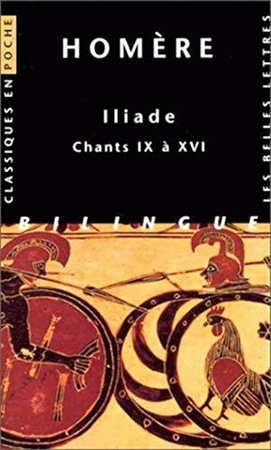 Iliade, tome 2 : Chants IX à: Homère