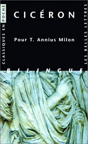 Pour t. annius milon (Classiques en poche): Ciceron