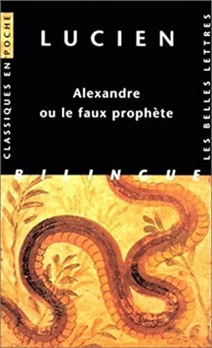 9782251799445: Lucien, Alexandre Ou Le Faux Prophete: 46