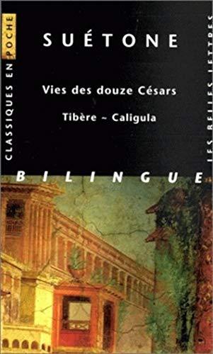 9782251799537: Suetone, Vies Des Douze Cesars - Tibere Caligula (Classiques En Poche) (French Edition)