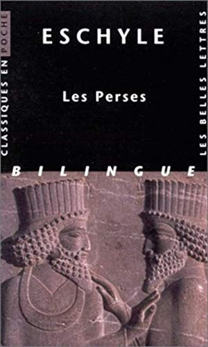 9782251799568: Eschyle, Les Perses (Classiques En Poche) (French and Ancient Greek Edition)