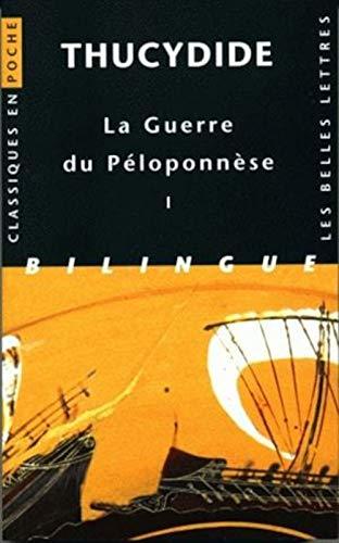 GUERRE DU PELOPONNESE -LA- T1: THUCYDIDE