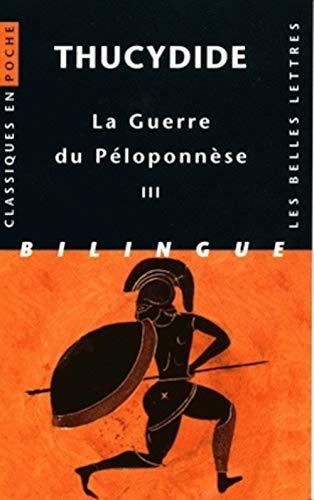 GUERRE DU PELOPONNESE T3: THUCYDIDE