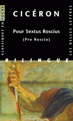Pour sextus roscius - (pro roscio) (Classiques: Ciceron