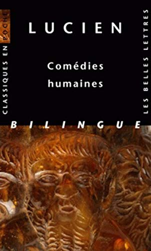 9782251800158: Lucien, Comedies Humaines (Classiques en poche) (French and Ancient Greek Edition)