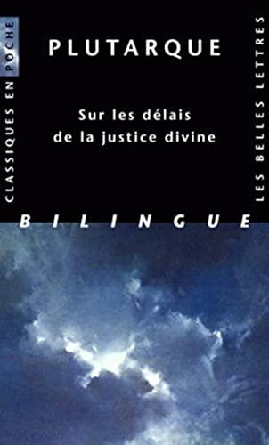 Sur les délais de la justice divine: Plutarque