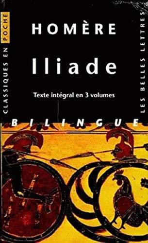 Iliade (3 volumes sous coffret): Version intégrale: Homère