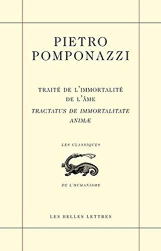 9782251801278: Traité de l'immortalité de l'âme Tractatus de immortalitate animae (Les Classiques de L'Humanisme) (French Edition)