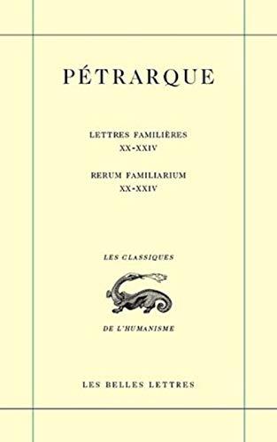 9782251801292: Lettres famili�res. Tome VI : Livres XX-XXIV / Rerum Familiarium. Libri XX-XXIV