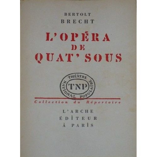 L'opéra de 4 sous: Brecht