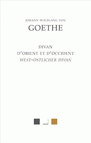 9782251830049: Le Divan d'Orient et d'Occident (West-Östlicher Divan)
