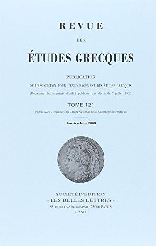 Revue des Etudes Grecques T121 1/2 Vols: Michèle Biraud; Nicole