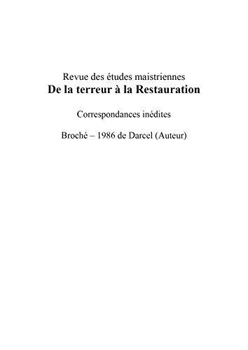 9782251972107: revue des etudes maistriennes de la treeur ala restauration correspondances inedites
