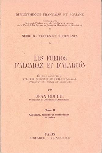 9782252002322: Les Fueros d'Alcaraz et d'Alarcon (Bibliothèque française et romane)