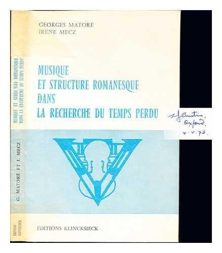 Musique et structure romanesque dans La recherche: Matore, Georges