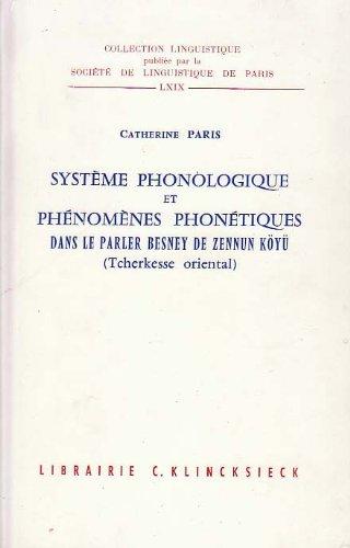 Système phonologique et phénomènes phonétiques dans le parler Besney de...